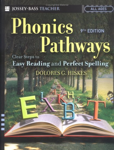 Phonics Pathways: Clear Steps to Easy Reading and Perfect Spelling 9780787979102
