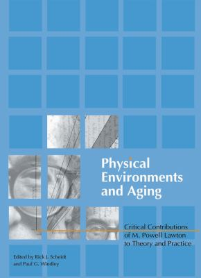Physical Environments and Aging 9780789020079