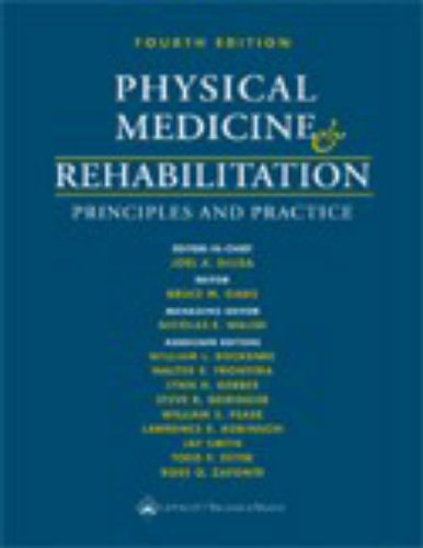 Physical Medicine and Rehabilitation: Principles and Practice 9780781741309