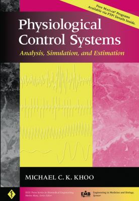 Physiological Control Systems: Analysis, Simulation, and Estimation 9780780334083