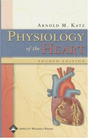 Physiology of the Heart 9780781755016
