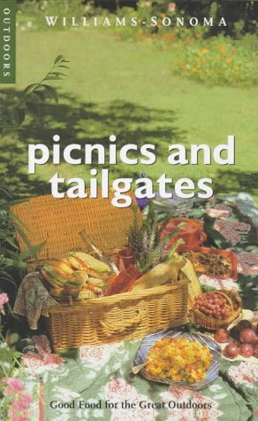 Picnics and Tailgates: Good Food for the Great Outdoors 9780783546193