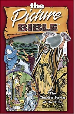 Picture Bible: The Timeless Stories of the Bible in Full Color 9780781430586