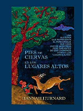 Pies de Ciervas en los Lugares Altos: Hinds' Feet On High Places 9780786280018