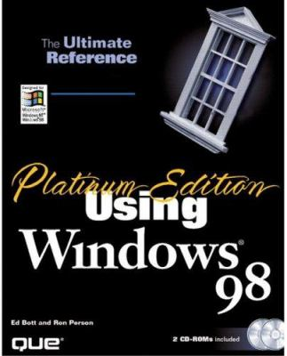 Platinum Edition Using Windows 98 [With (2) Microsoft's Technet Sampler, Patches, Freeware] 9780789714893