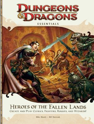 Heroes of the Fallen Lands: Dungeons & Dragons Essentials 9780786956203