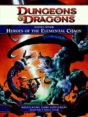 Player's Option: Heroes of the Elemental Chaos: A 4th Edition Dungeons & Dragons Rulebook 9780786959815