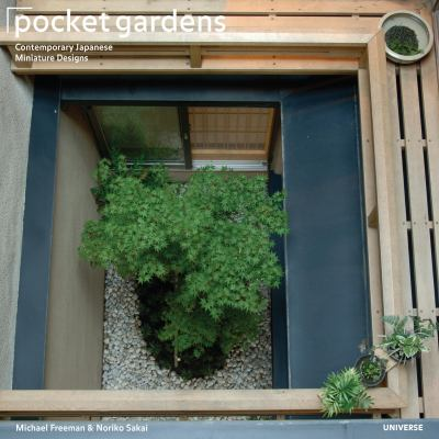 Pocket Gardens: Contemporary Japanese Miniature Designs 9780789315878