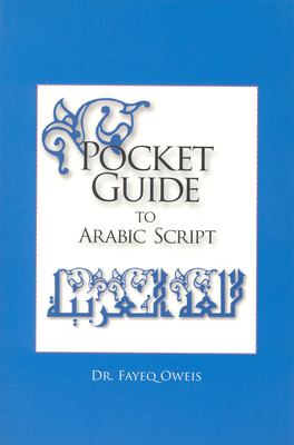 Pocket Guide to Arabic Script: 9780781811040