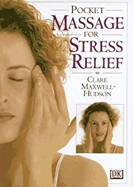 Pocket Massage for Stress Relief 9780789404381