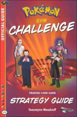 Pokemon Gym Challenge Strategy 9780786917860