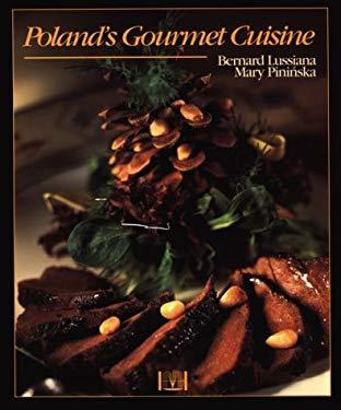 Poland's Gourmet Cuisine 9780781807906