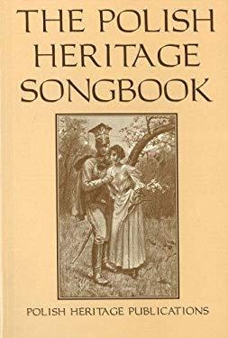Polish Heritage Songbook 9780781804257