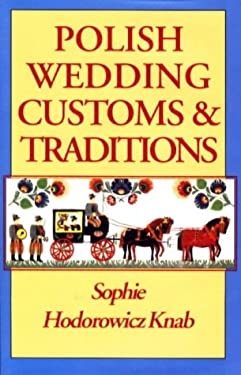 Polish Weddings, Customs & Traditions 9780781805308
