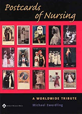 Postcards of Nursing: A Worldwide Tribute 9780781740500