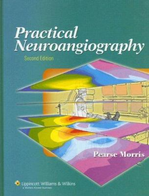 Practical Neuroangiography 9780781765152