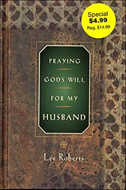 Praying God's Will for My Husband 9780785275442