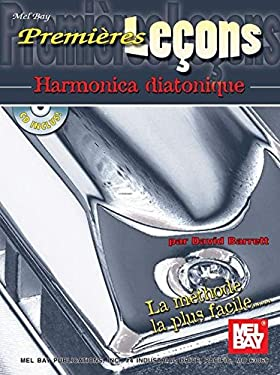 Premieres Lecons: Harmonica Diatonique [With CD] 9780786677344