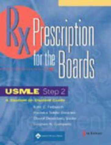 Prescription for the Boards, USMLE Step 2 9780781734004