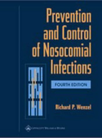Prevention and Control of Nosocomial Infections 9780781735124