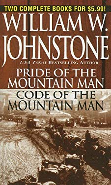 Pride of the Mountain Man/Code of the Mountain Man 9780786019038