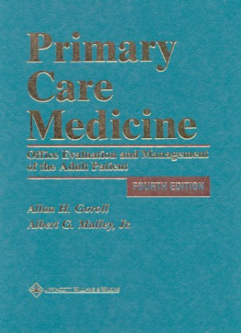 Primary Care Medicine: Office Evaluation and Management of the Adult Patient 9780781712484