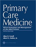 Primary Care Medicine: Office Evaluation and Management of the Adult Patient 9780781748780