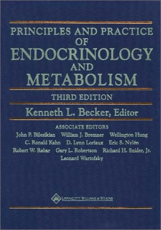 Principles and Practice of Endocrinology and Metabolism 9780781717502