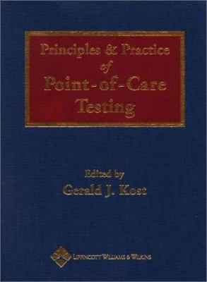 Principles and Practice of Point-Of-Care Testing 9780781731560