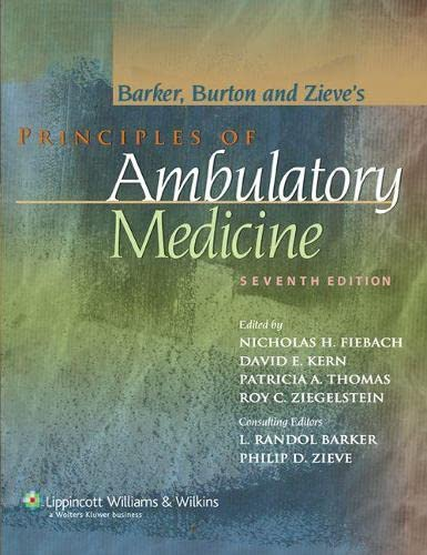 Principles of Ambulatory Medicine: Barker, Burton and Zieve's 9780781762274
