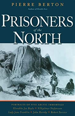 Prisoners of the North 9780786715077