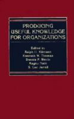 Producing Useful Knowledge for Organizations 9780787900434