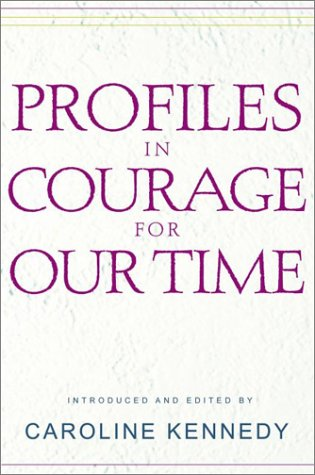 Profiles in Courage for Our Time 9780786867936