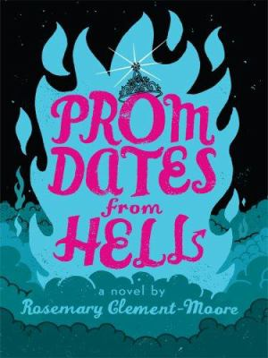 Prom Dates from Hell 9780786297801