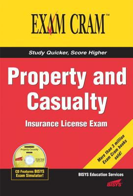 Property and Casualty Insurance License Exam Cram 9780789732644