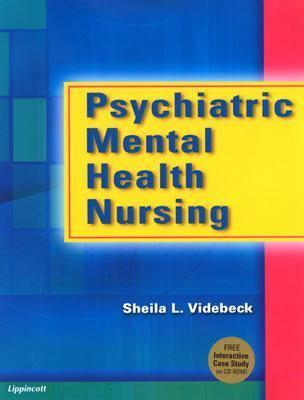 Psychiatric Mental Health Nursing: With Free CD-ROM [With CDROM] 9780781746281