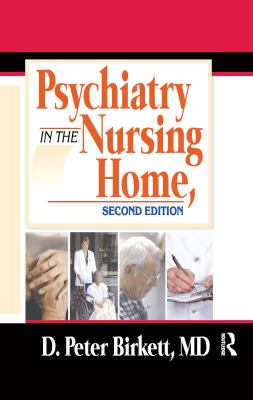 Psychiatry in the Nursing Home, Second Edition 9780789012197