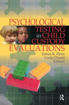 Psychological Testing in Child Custody Evaluations 9780789029713