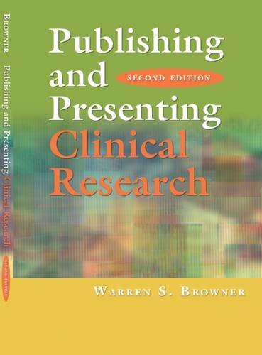 Publishing and Presenting Clinical Research 9780781795067