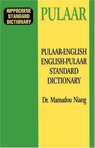 Pulaar-English/English-Pulaar Standard Dictionary 9780781804790