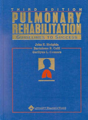 Pulmonary Rehabilitation: Guidelines to Success 9780781719896
