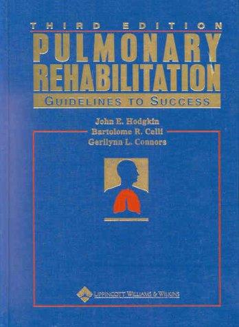 Pulmonary Rehabilitation: Guidelines to Success 9780781719896