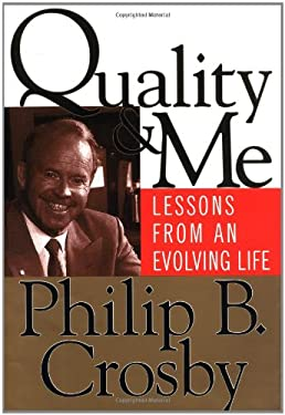 Quality and Me: Lessons from an Evolving Life 9780787947026
