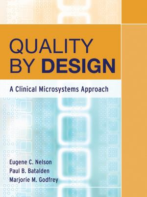 Quality by Design: A Clinical Microsystems Approach 9780787978983