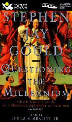 Questioning the Millennium: A Rationalists Guide to a Precisely Arbitrary Countdown 9780787116453