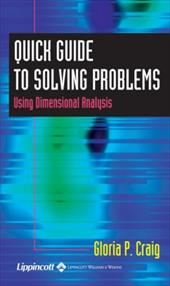 Quick Guide to Solving Problems Using Dimensional Analysis 3035474