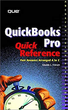 QuickBooks Pro Quick Reference: Fast Answers Arranged A to Z 9780789720290