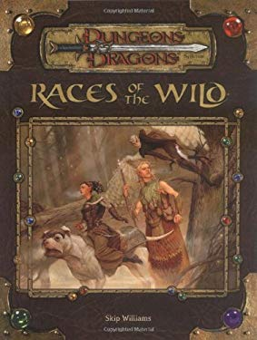 Races of the Wild: Dungeons & Dragons Supplement 9780786934386