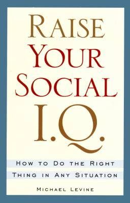 Raise Your Social IQ 9780786116881