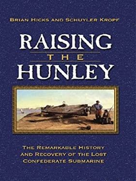 Raising the Hunley 9780786249114
